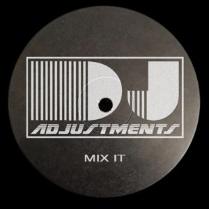 DJ Adjustments #1 2